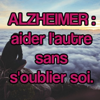 alzheimer et burn out de l'aidant