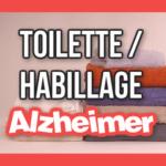 habillage alzheimer