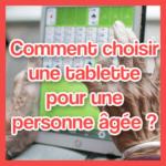tablette personne âgée